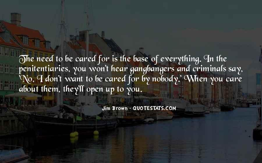 Nobody Cared For Me Quotes #79149