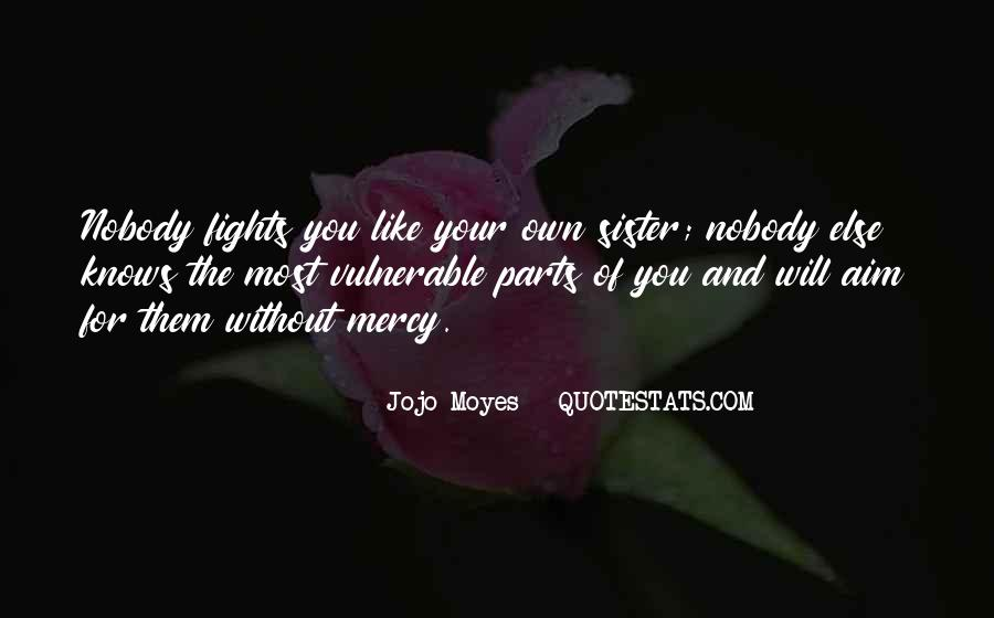 Nobody Else Like You Quotes #1400878