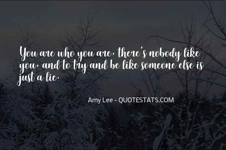 Nobody Else Like You Quotes #1829256