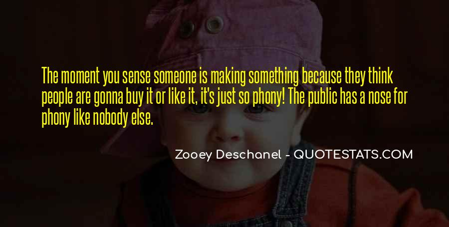 Nobody Else Like You Quotes #320557