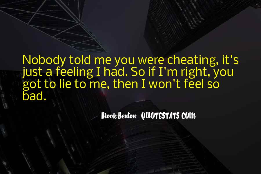 Nobody Got Me Quotes #1310097