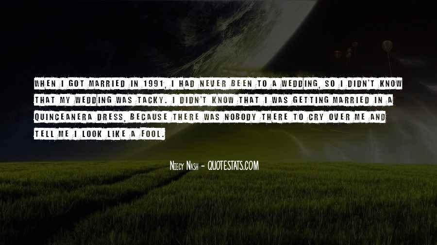 Nobody Got Me Quotes #1461206