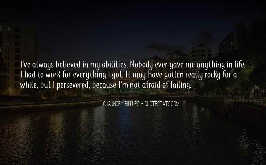 Nobody Got Me Quotes #1628514
