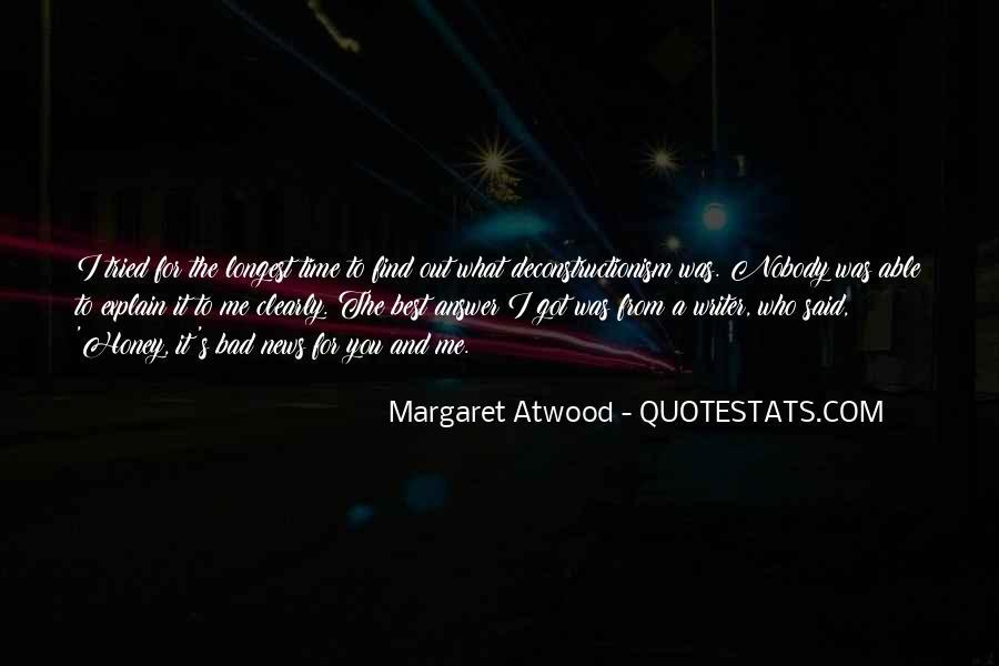 Nobody Got Me Quotes #1737646