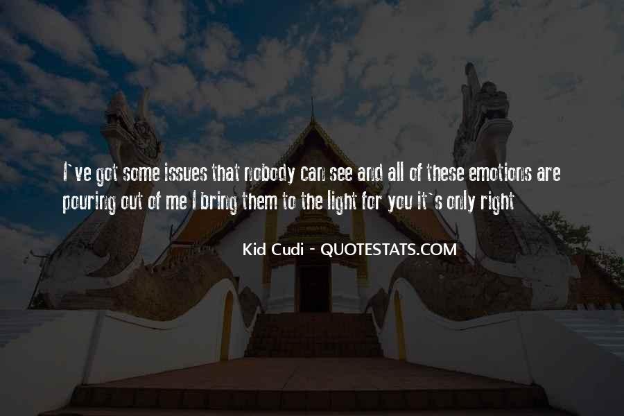 Nobody Got Me Quotes #1803590
