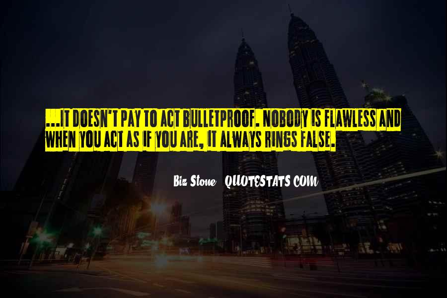 Nobody Is Flawless Quotes #1824832