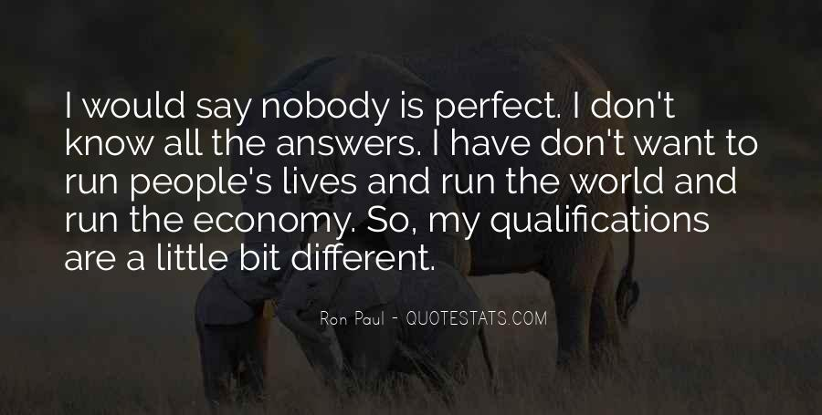 Nobody Is Perfect But Quotes #350325