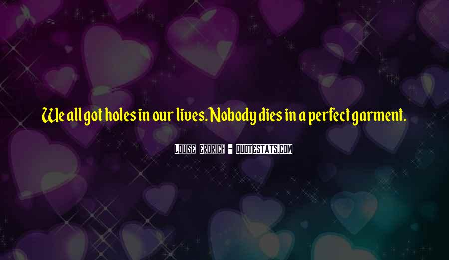 Nobody Is Perfect But Quotes #528798