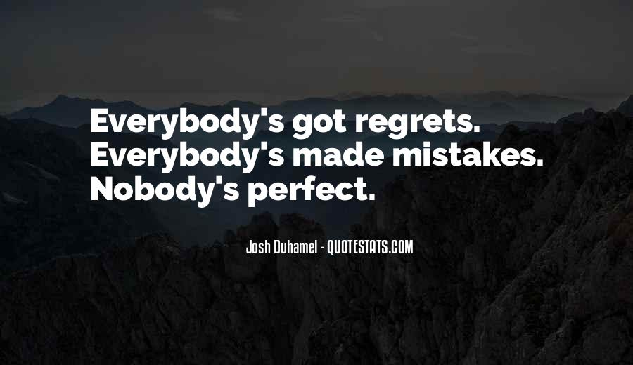 Nobody Is Perfect But Quotes #630443