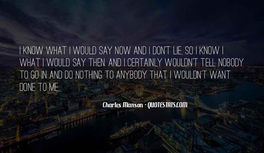 Nobody Know Me Quotes #1041471