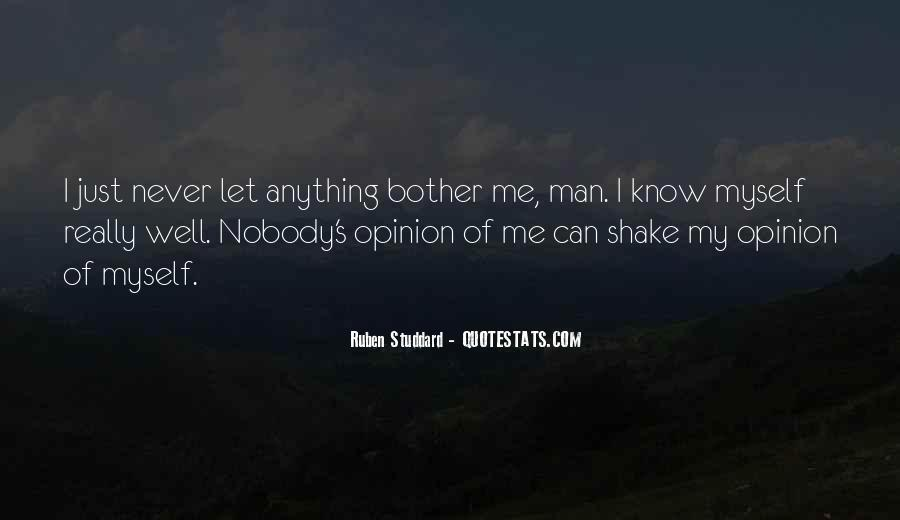 Nobody Know Me Quotes #1055907