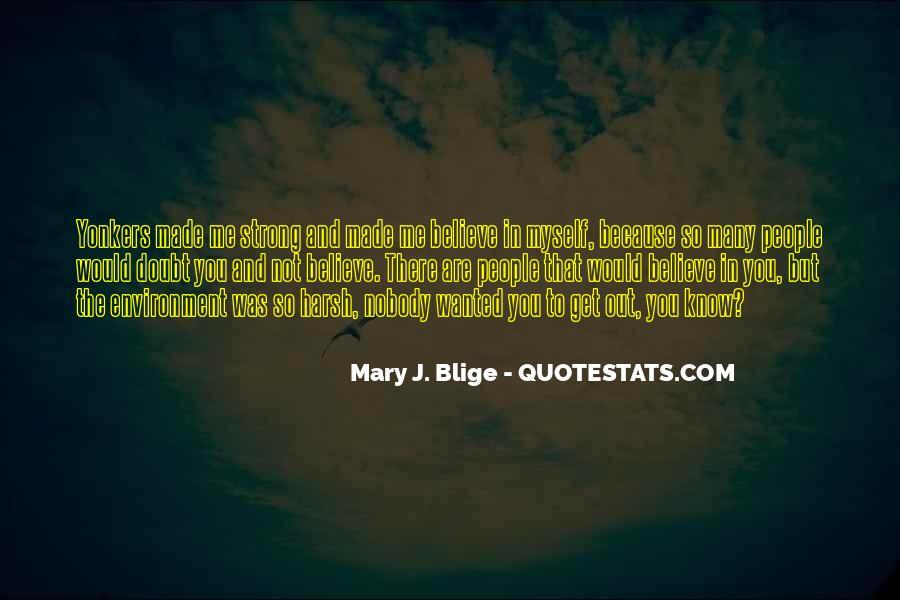 Nobody Know Me Quotes #1147144