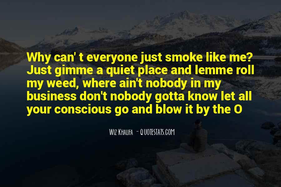 Nobody Know Me Quotes #1175664