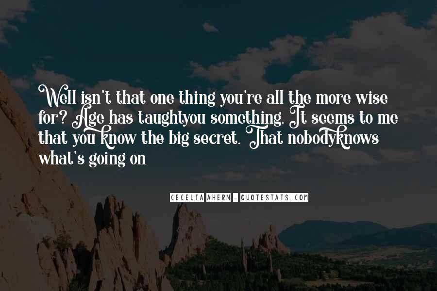 Nobody Know Me Quotes #1279847