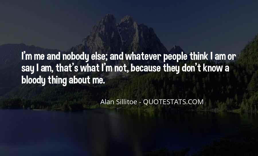 Nobody Know Me Quotes #1407285