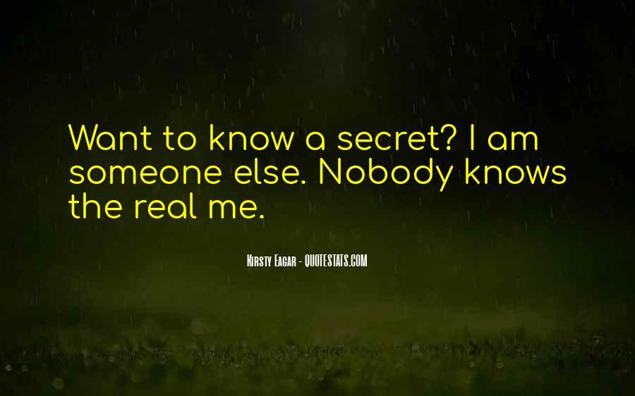 Nobody Know Me Quotes #1422794