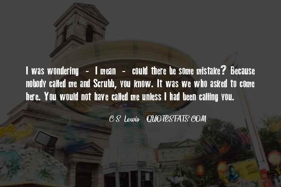 Nobody Know Me Quotes #1461851