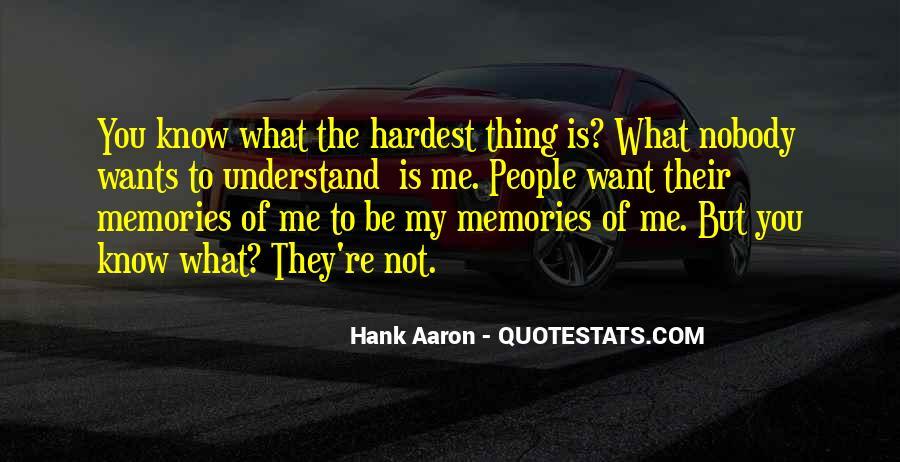 Nobody Know Me Quotes #1501394
