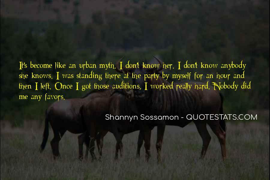 Nobody Know Me Quotes #154134