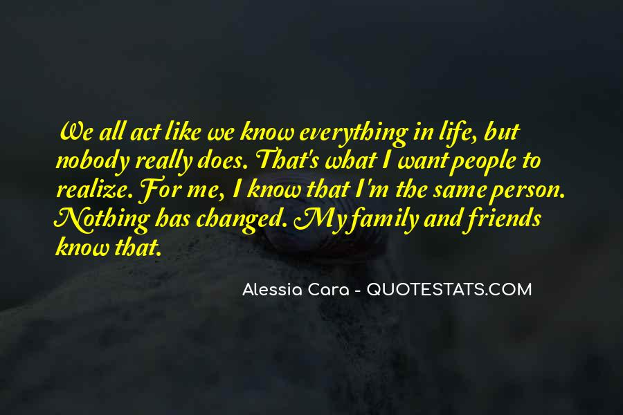 Nobody Know Me Quotes #1541958