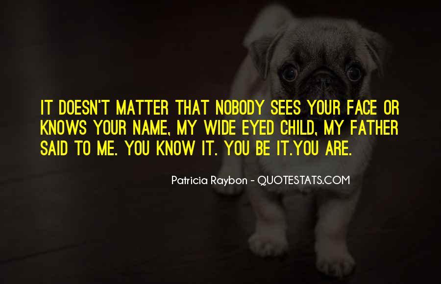 Nobody Know Me Quotes #453954
