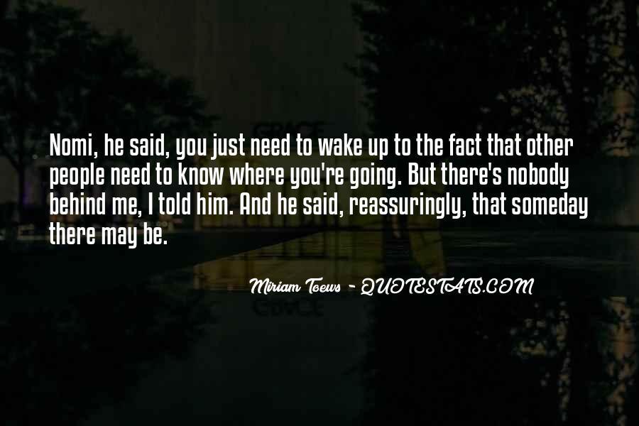 Nobody Know Me Quotes #493745