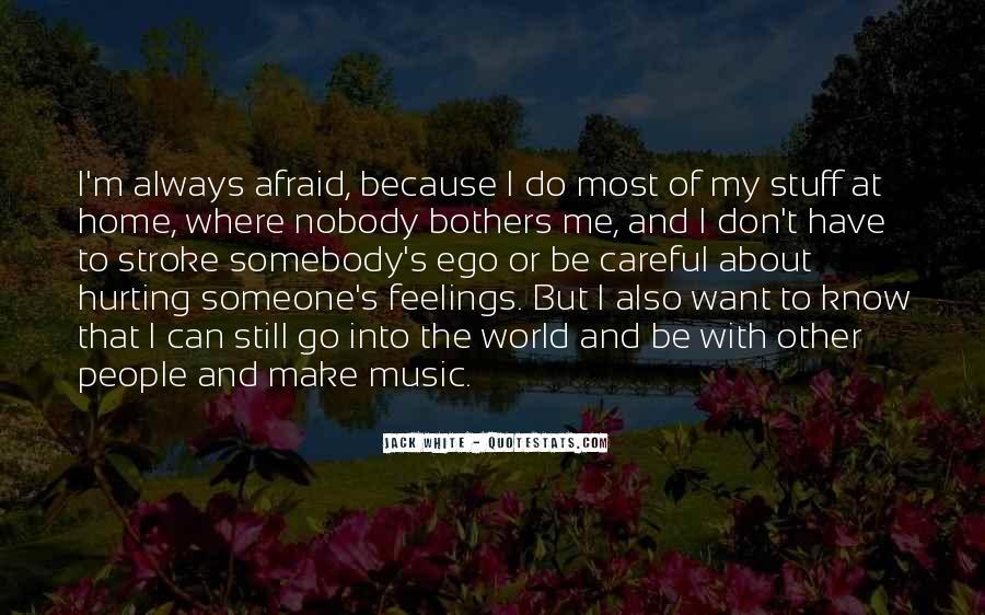 Nobody Know Me Quotes #549779