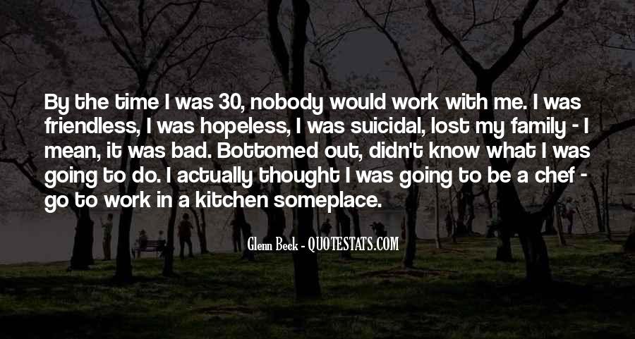 Nobody Know Me Quotes #591587