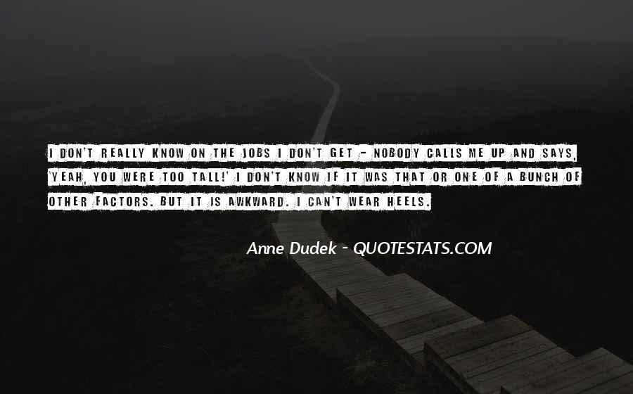 Nobody Know Me Quotes #647313