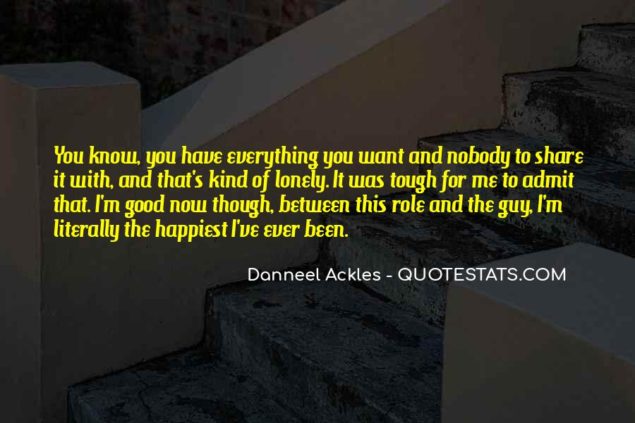 Nobody Know Me Quotes #676446