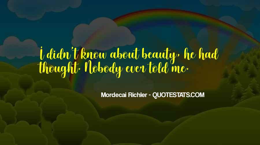 Nobody Know Me Quotes #708336
