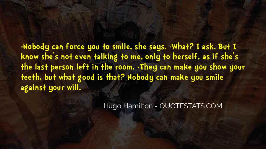 Nobody Know Me Quotes #751446