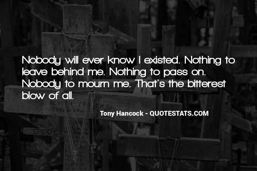 Nobody Know Me Quotes #84433