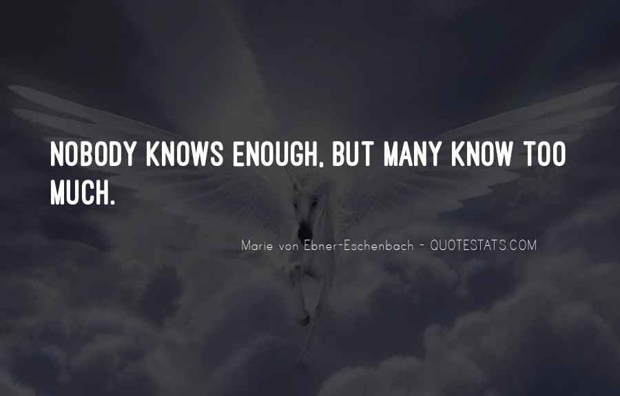 Nobody Knows What They Have Until It's Gone Quotes #18896