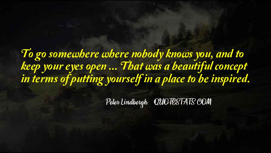 Nobody Knows What They Have Until It's Gone Quotes #35407