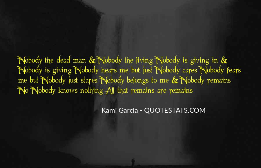 Nobody Knows What They Have Until It's Gone Quotes #64765