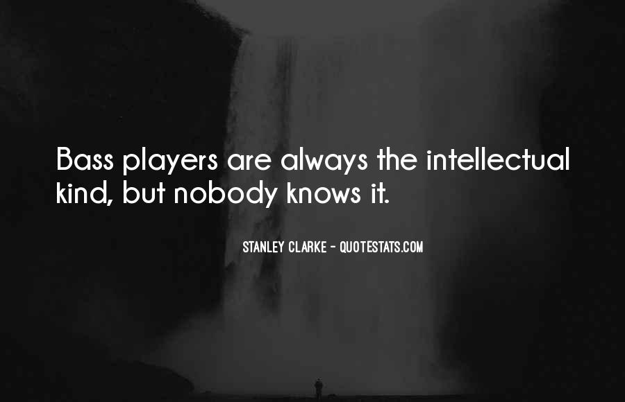 Nobody Knows What They Have Until It's Gone Quotes #94848