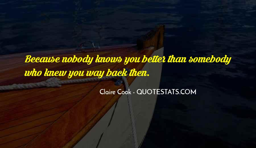 Nobody's Better Than You Quotes #1282612