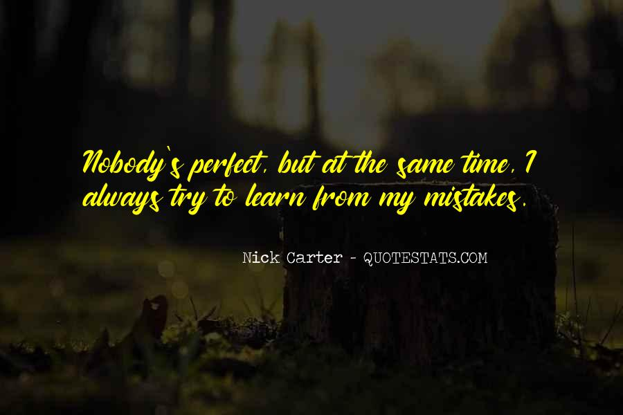 Nobody's Perfect But Quotes #1178882