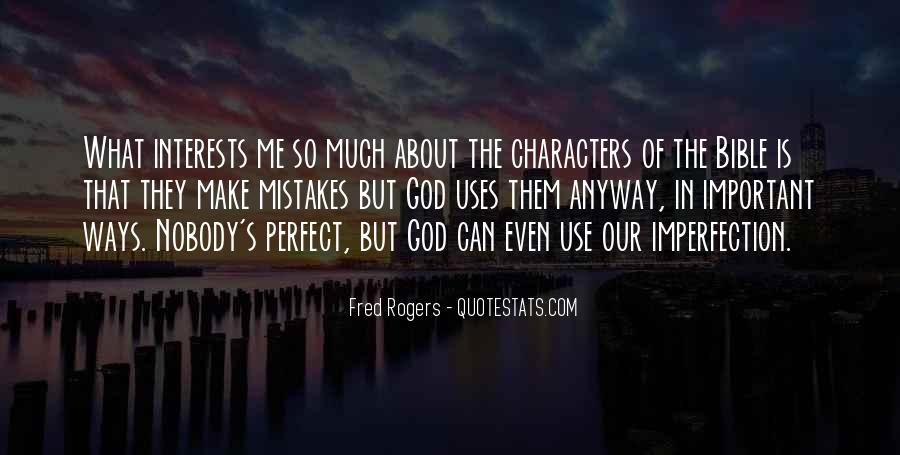 Nobody's Perfect But Quotes #1360709