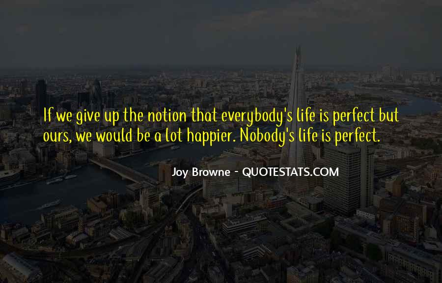 Nobody's Perfect But Quotes #1491106