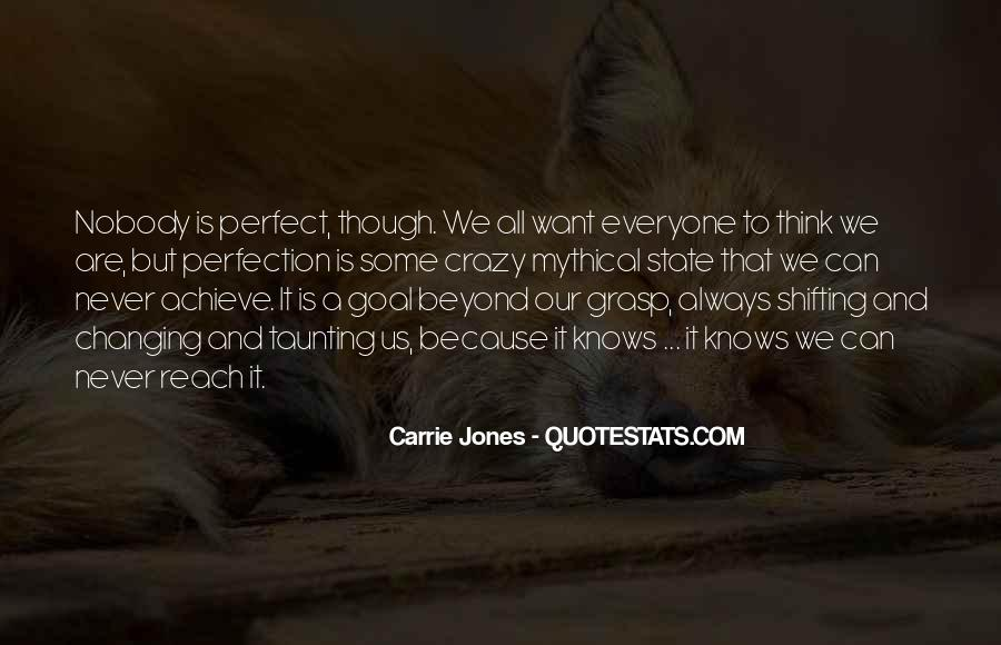 Nobody's Perfect But Quotes #1684147