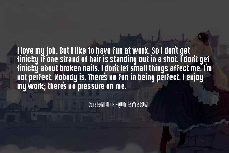 Nobody's Perfect But Quotes #180403