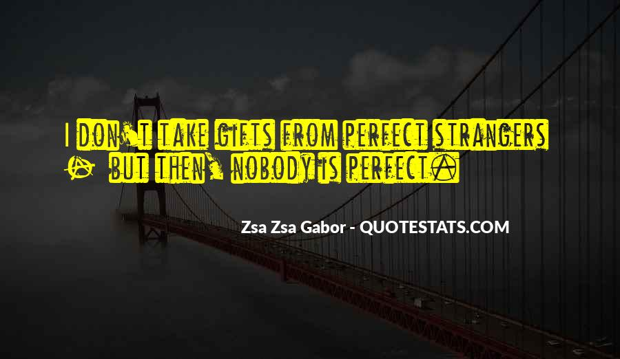 Nobody's Perfect But Quotes #711798