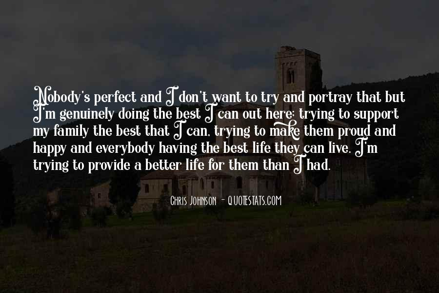 Nobody's Perfect But Quotes #750955