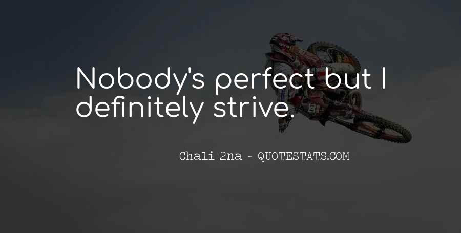 Nobody's Perfect But Quotes #967279