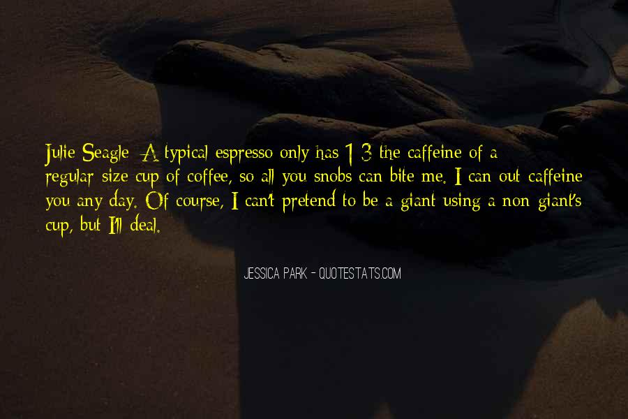 Quotes About Caffeine Funny #1543297
