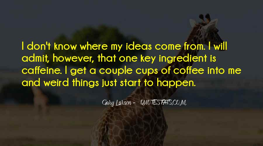 Quotes About Caffeine Funny #1583773