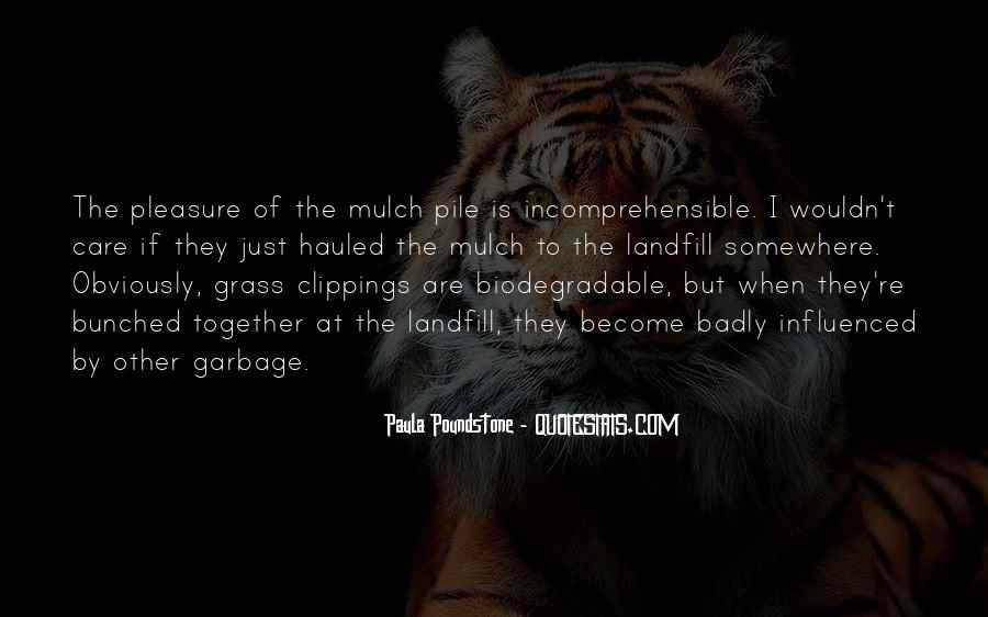 Non Biodegradable Quotes #175226