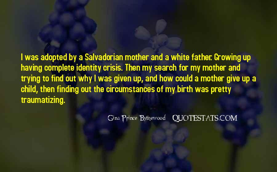 Non Birth Mother Quotes #221712